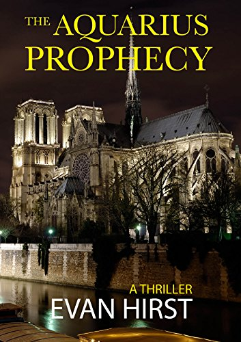 The Aquarius Prophecy: A Conspiracy Thriller (Isa Floris Book 1) (English Edition)