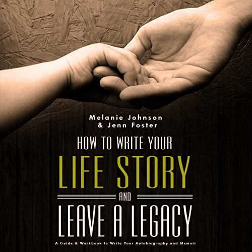 How to Write Your Life Story and Leave a Legacy audiobook cover art