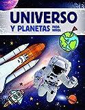 Universo y Planetas para Niños (Conocimiento para Principiantes)