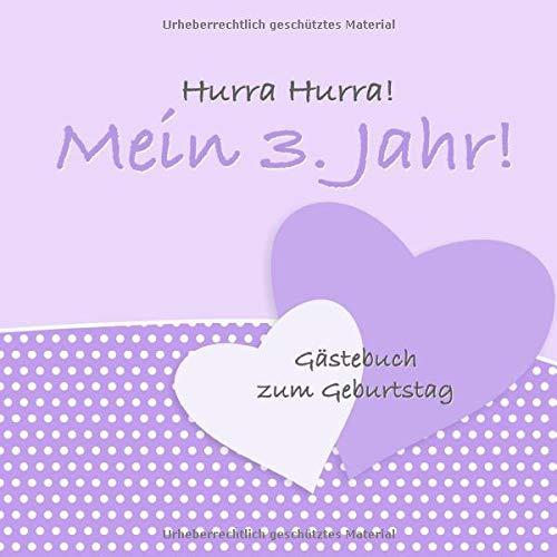 Hurra Hurra! Mein 3. Jahr!: Gästebuch dritter Geburtstag I Lila Vintage I für 25 Gäste I...