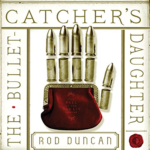 The Bullet-Catcher's Daughter audiobook cover art