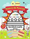 El Grande Huevo de Pascua Libro de Colorear para Niños de 1 a 4 años niños pequeños y jardín de infantes: 50 Huevos Grandes Creados Especialmente ... Que Aprendan a Colorear Dentro De Las Líneas