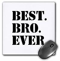 3drose LLC 8x 8x 0.25インチBest Bro Everブラックテキストマウスパッド( MP _ 151479_ 1)