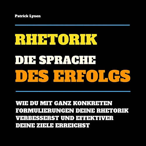 Rhetorik. Die Sprache des Erfolgs cover art
