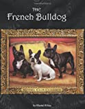 french bulldogs book for owners and fans