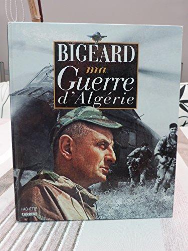MA GUERRE D'ALGERIE