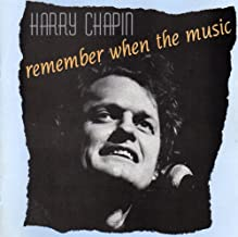 Best harry chapin remember when the music Reviews