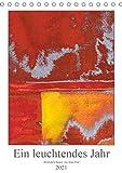 Ein leuchtendes Jahr: Abstrakte Kunst von Inga Pint (Tischkalender 2021 DIN A5 hoch)