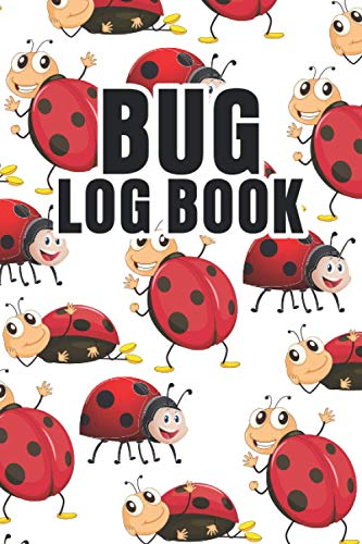 Bug Log Book: Bug Collecting Log Book Journal Explorer Outdoor Activity For Kids & Adults