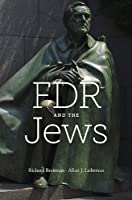 FDR and the Jews by Richard Breitman Allan J. Lichtman(2014-11-24)