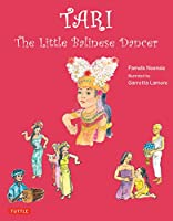 Tari: The Little Balinese Dancer