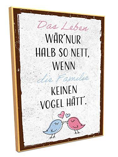 HARIZ Holzschild mit Spruch Das Leben Wär Nur Halb So Nett Wenn Die Familie Keinen Vogel Hätt Familie Sprüche Deko Inkl. Geschenk Karte 19 * 28cm