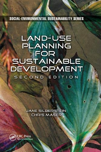 Compare Textbook Prices for Land-Use Planning for Sustainable Development 2 Edition ISBN 9780367868048 by Silberstein, M.A.,Maser, Chris