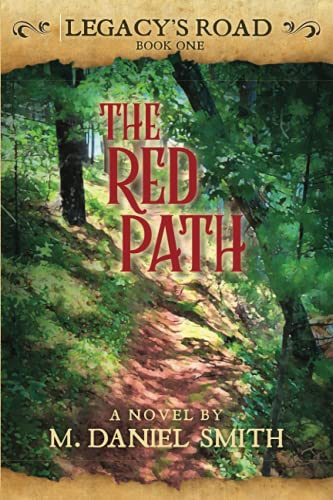 The Red Path: Legacy's Road: Book One