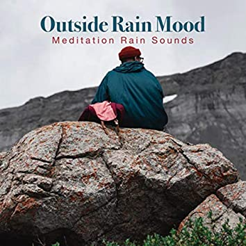 Outside Rain Mood