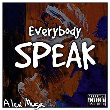 Everybody Speak