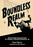 Boundless Realm: Deep Explorations Inside Disney's Haunted Mansion (Theme Park Design Book)