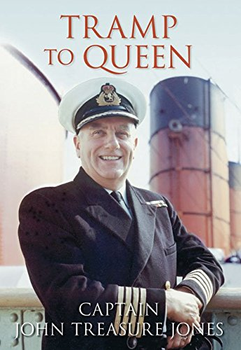 [Tramp to Queen: The Autobiography of Captain John Treasure] (By: John Captain Treasure Jones) [published: November, 2008]