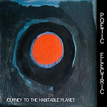Journey to the Habitable Planet