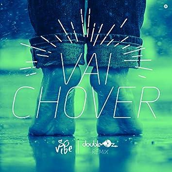 Vai Chover