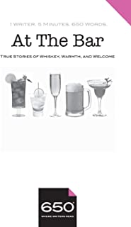 650 | At The Bar: True Stories of Whiskey, Warmth, and Welcome