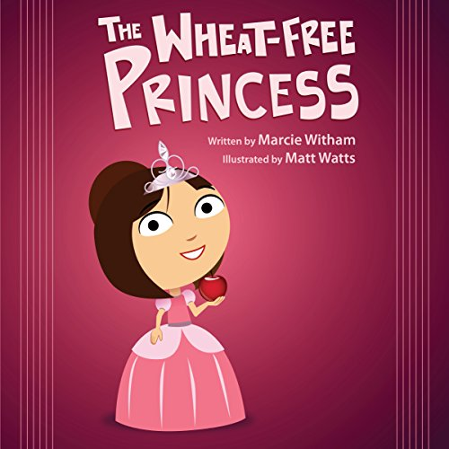 The Wheat-Free Princess (English Edition)