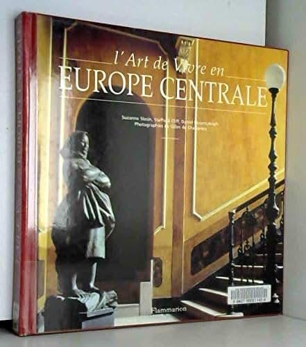 L'art de vivre en Europe centrale