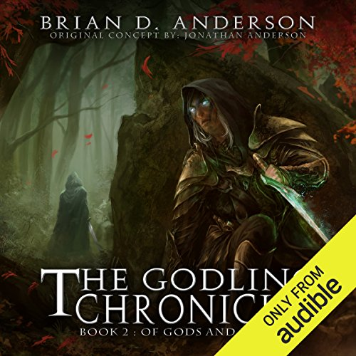 The Godling Chronicles: Of Gods and Elves, Book 2                   By:                                                                                                                                 Brian D. Anderson                               Narrated by:                                                                                                                                 Derek Perkins                      Length: 10 hrs and 59 mins     56 ratings     Overall 4.4
