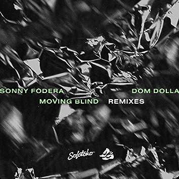 Moving Blind (Remixes)