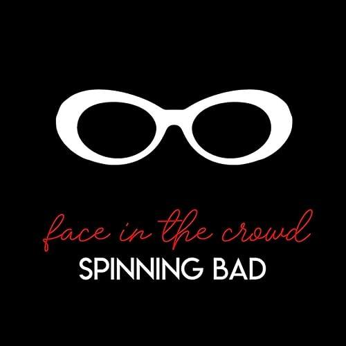 Face in the Crowd de Spinning Bad en Amazon Music - Amazon.es