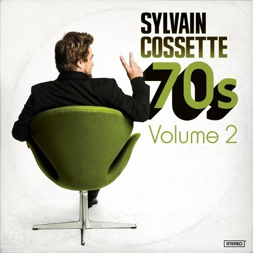 70s Volume 2 by Sylvain Cossette
