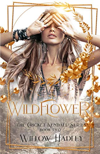 Wildflower (Cricket Kendall, Band 2)