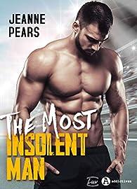 The most insolent man par Jeanne. Pears