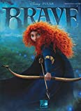 Brave: Music from the Motion Picture Soundtrack Piano, Vocal and Guitar Chords