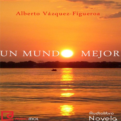 Un mundo mejor [A Better World]  Audiolibri