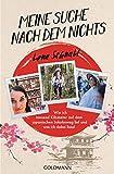 Meine Suche nach dem Nichts: Wie ich tausend Kilometer auf dem japanischen Jakobsweg lief und was ich dabei fand - Lena Schnabl
