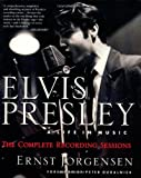 Elvis Presley - A Life in Music : The Complete Recording Sessions