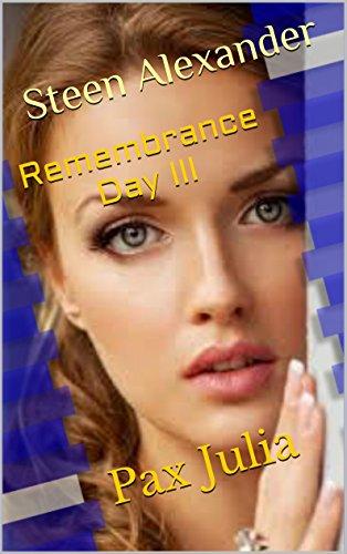 Remembrance Day III: Pax Julia (English Edition)