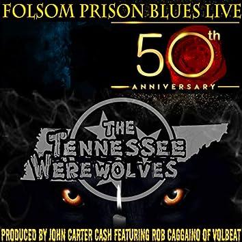 Folsom Prison Blues (50th Anniversary) [Live]