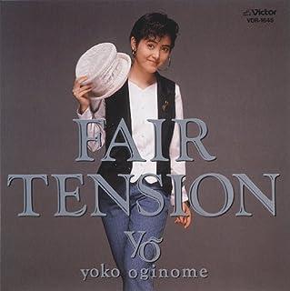 FAIR TENSION [+8]