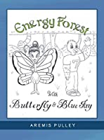 Energy Forest: With Butterfly and Bluejay
