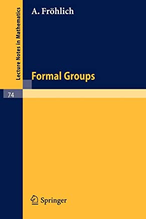 Formal Groups (Lecture Notes in Mathematics)