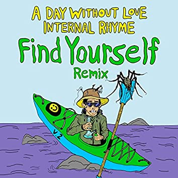 Find Yourself Remix, Vol. 2