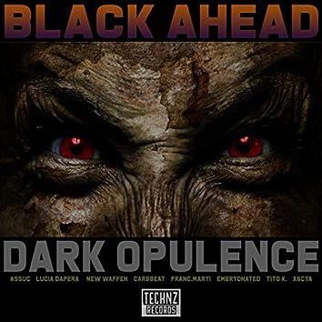 Dark Opulence