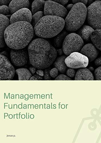Management Fundamentals for Portfolio (English Edition)