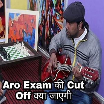 Aro Exam Ki Cut Off Kya Jayegi