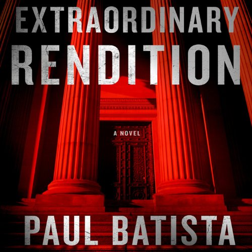 Extraordinary Rendition audiobook cover art