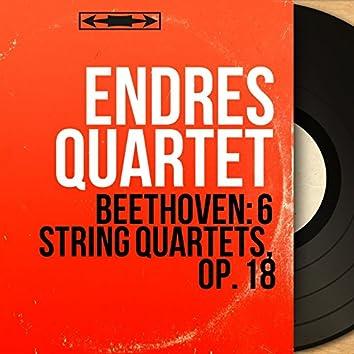 Beethoven: 6 String Quartets, Op. 18 (Mono Version)