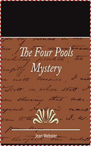 The Four-Pools Mystery - Jean Webster [Dover Thrift Editions](annotated) (English Edition)