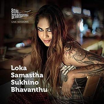 Loka Samastha Sukhino Bhavanthu